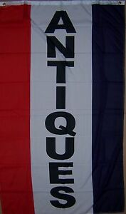 NEW 3 x 5 ft VERTICAL ANTIQUES SIGN BANNER FLAG better quality usa seller