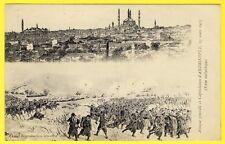 cpa RARE TURQUIE TURKEY EDIRNE Attaque et Capitulation d' ANDRINOPLE en 1913