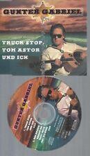 CD--GABRIEL,GUNTER--TRUCK STOP,TOM ASTOR UND ICH
