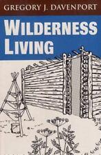 Wilderness Living, Davenport, Gregory J., Good Book
