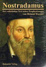 NOSTRADAMUS - Der vollständige Text seiner Prophezeiungen - Helmut Werner BUCH