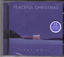 Peaceful Christmas by Pat Coil (CD, Aug-2008, Green Hill Productions)