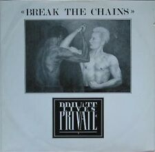 Private LIVES-break the chains UK 1983 MAXI