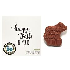 Happy Trails to You Rubber Stamp Words Impression Obsession Cling Stamps C13636