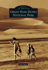 Images of America: Great Sand Dunes National Park by Mike Butler (2013,...