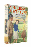 A Holiday Adventure by Norah Mylrea