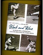 BLACK AND BLUE, Sandy Koufax, Robinson Boys, and World Series  BASEBALL
