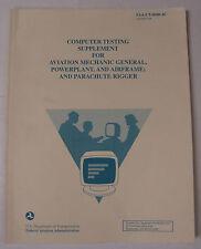 Computer Test Supplement/Avn. Mech General, Powerplant Airframe/Parachute Rigger