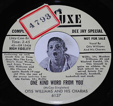 OTIS WILLIAMS & CHARMS 45~One Kind Word From You/ Talking To Myself~Deluxe PROMO