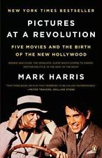 Pictures at a Revolution: Five Movies and the Birth of the New Hollywood (Paperb