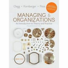 Managing and Organizations: An Introduction to Theory and Practice by Tyrone...