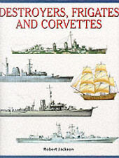 Destroyers, Frigates and Corvettes (Expert Guide), Robert Jackson, Used; Very Go