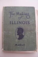 The Making of Illinois by Irwin Mather