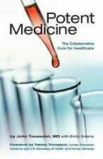 Potent Medicine: The Collaborative Cure for Healthcare-ExLibrary