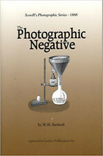 The Photographic Negative by Burbank (Scovill's Photo Series) (Lindsay book)