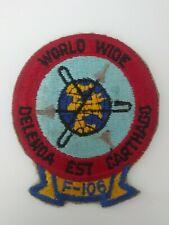 Original F-106 Delta Dart World Wide USAF Fighter Interceptor Squadron Patch