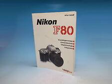 Nikon F80 Handbuch Buch Book Livre - (9614)