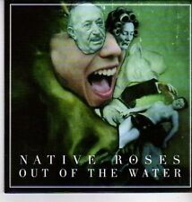 (DA582) Native Roses, Out Of The Water - 2011 DJ CD