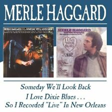 Haggard, Merle - Someday We'll Look Back / I Love Dixie Blues CD NEU OVP