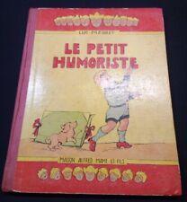 Enfantina  Luc Mégret Le petit humoriste - Mame 1934