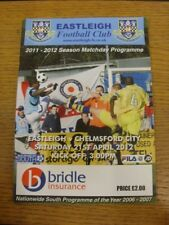 21/04/2012 Eastleigh v Chelmsford City  . Any faults with this item should alrea