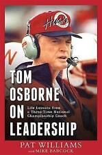Tom Osborne On Leadership: Life Lessons from a Three-Time National-ExLibrary