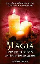 Magia para protegerse y combatir los hechizos (Magia y ocultismo/ Magic and Occu