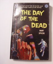The Day of the Dead, Bart Spicer, 1st Dell Paperback, 1955