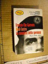 LIBRO - LA CONQUISTA DELLA SPERANZA - CHE GUEVARA, CASTRO - EST 1999 - NUOVO