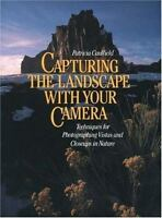 Capturing the Landscape with Your Camera- Paperback