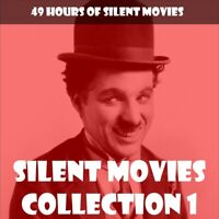 SILENT MOVIE COLLECTION 1 🎬 49 HOURS OF CLASSIC SILENT MOVIES 📽️