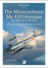 Valiant Wings, Airframe Album No.16, The Messerschmitt Me 410, Me 210 & Me 310.