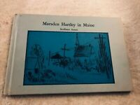 "Maine, State of, ""Marsden Hartley in Maine,"" by Scribner Ames 1972, Hardcover"