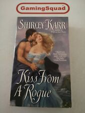 Kiss from a Rogue, Shirley Karr PB Book, Supplied by Gaming Squad