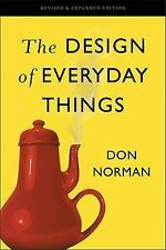 The Design of Everyday Things : Revised and Expanded Edition by Donald A....