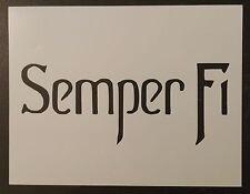 """Semper Fi USMC Marine Corp Marines 8.5"""" x 11"""" Custom Stencil FAST FREE SHIPPING"""