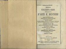 Sergent-Gorini - Vocabolario Italiano d'Arti e Mestieri - Pagnoni Milano 1884