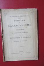 Dernier chant du cygne Tumulus du gallicanisme Mgr Dupanloup & Pinsoneault 1870