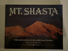Mt Shasta History Legend and Lore By Michael Zanger 1992