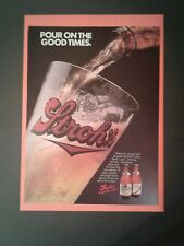 1988 Stroh's Beer Bottle Pour on the Good Times Promo Trade AD