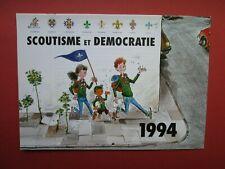 CALENDRIER SCOUT 1994 SCOUTISME ET DEMOCRATIE NEUF