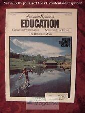 Saturday Review EDUCATION April 1973 JEROME KAGAN PAULO FREIRE JOHN EGERTON