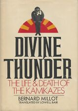 DIVINE THUNDER: The Life and Death of the Kamikazes by Millot 1971 HC 1/1Ed WWII