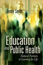 Education and Public Health: Natural Partners in L