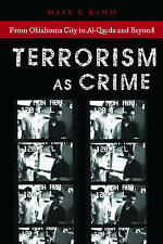 Terrorism As Crime: From Oklahoma City to Al-Qaeda and Beyond-ExLibrary