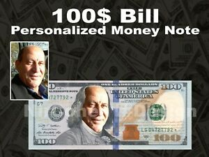 Personalized 100 Dollar $ with Your FACE Picture Custom Money - DESIGN ONLY!