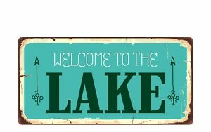 """2694HS Welcome To The Lake 5""""x10"""" Novelty Sign"""
