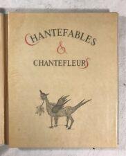 Chantefables & Chantefleur By Robert Desnos