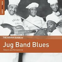The Rough Guide To The Jug Band Blues [CD]