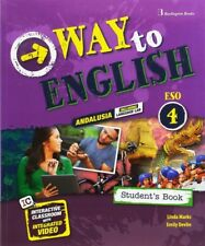 (AND).(16).WAY TO ENGLISH 4º ESO STUDENT´S BOOK *ANDALUCIA*